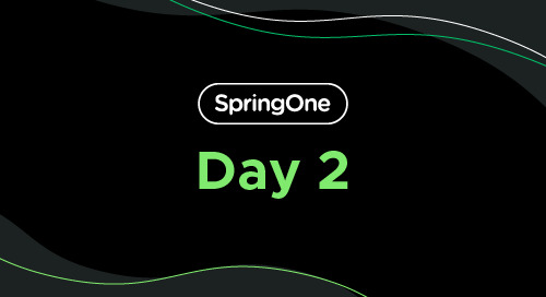 SpringOne 2021: Day 2 Recap and Breakout Session Highlights