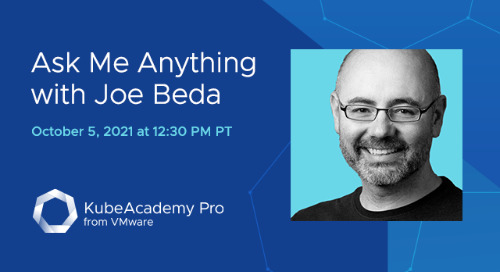 Oct 5 - DevOps + Kubernetes Ask-Me-Anything with Joe Beda, Co-Creator of Kubernetes