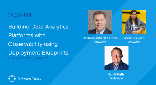 Oct 27 - Building Data Analytics Platforms with Observability using Deployment Blueprints