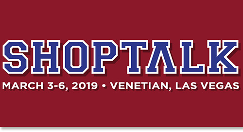 March 3-6, 2019: DiCentral at Shoptalk @ Las Vegas