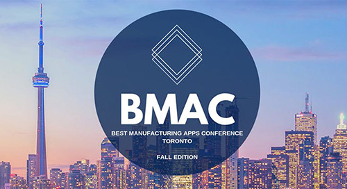 Nov 12, 2019: Best Manufacturing Apps Conference (BMAC) @ Toronto