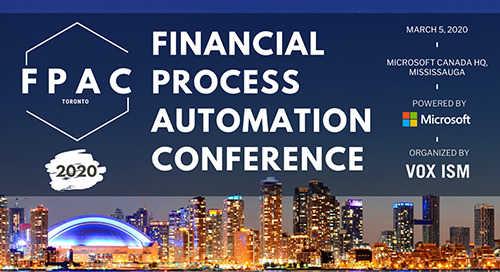Mar 5, 2020: Financial Process Automation Conference (FPAC) @ Toronto