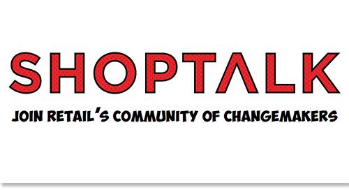 Sep 14-17: Shoptalk @ Las Vegas