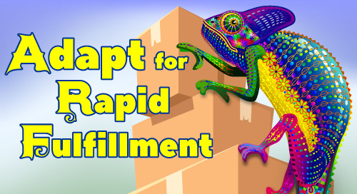 Webinar: Adapt for Rapid Fulfillment