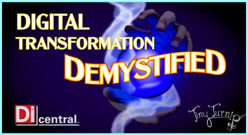 Webinar: Digital Transformation Demystified