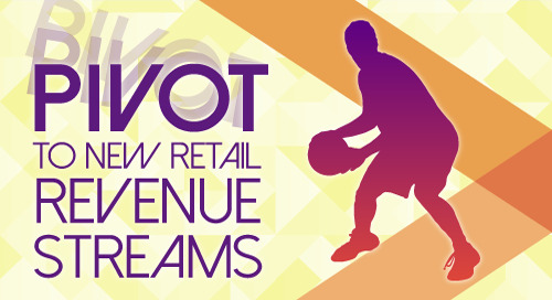 Webinar: Pivoting to New Retail Revenue Streams