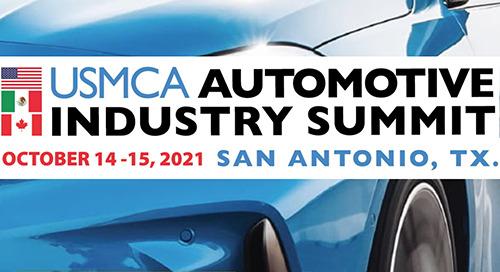Oct 14-15, 2021: USMCA Automotive Industry Summit @ San Antonio, TX