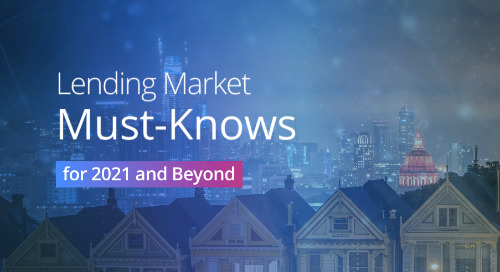Lending Market Must Knows for 2021 and Beyond