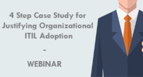 4 Step Case Study for Justifying Organizational ITIL Adoption
