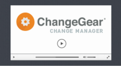 ChangeGear Change Manager Overview Demo