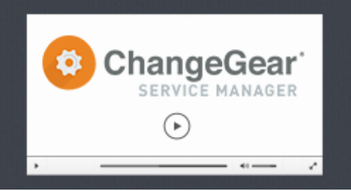 ChangeGear Service Manager Overview Demo