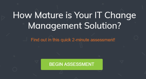 How Mature is Your IT Change Management Solution?