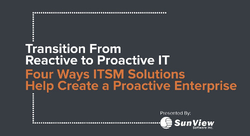 SunView Transition From Reactive to Proactive IT