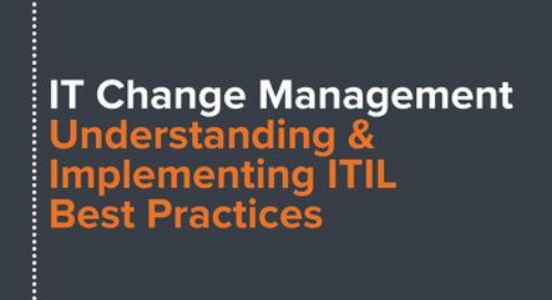 IT Change Management: Understanding Implementing ITIL Best Practices