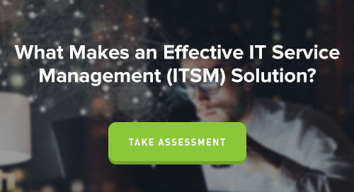 What Makes an Effective IT Service Management (ITSM) Solution?