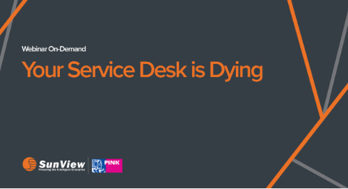Your Service Desk is Dying