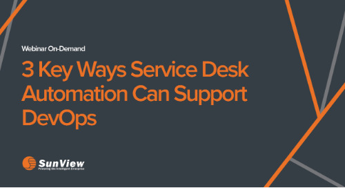 3 Key Ways Service Desk Automation Can Support DevOps