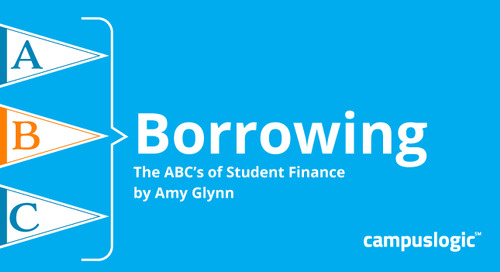 B is for Borrowing: Part 3 of The ABCs of Student Finance