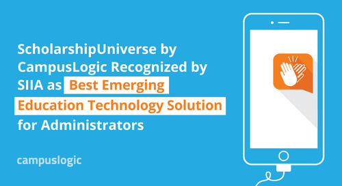 ScholarshipUniverse Recognized by SIIA as Best Emerging Education Technology Solution for Administrators