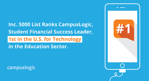 Inc. 5000 List Ranks CampusLogic, Student Financial Success Leader, 1st in the U.S. for Technology in the Education Sector
