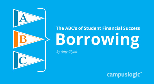 B is for Borrowing: Part 3 of The ABCs of Student Financial Success