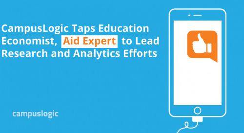CampusLogic Taps Education Economist, Aid Expert to Lead Research and Analytics Efforts