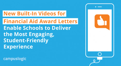 New Built-In Videos for Financial Aid Award Letters Enable Schools to Deliver the Most Engaging, Student-Friendly Experience