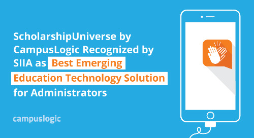 ScholarshipUniverse by CampusLogic Recognized by SIIA as Best Emerging Education Technology Solution for Administrators