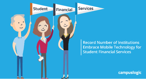 Record Number of Institutions Embrace Mobile Technology for Student Financial Services to Improve Enrollment and Retention Outcomes