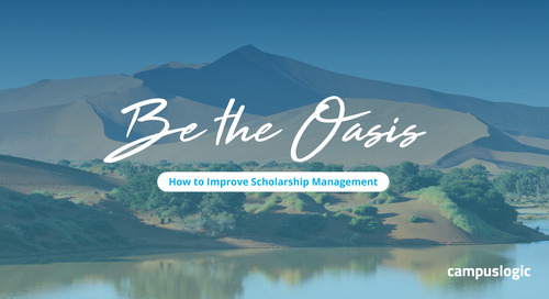 Be the Oasis: How to Improve Scholarship Management