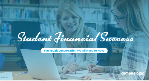 Student Financial Success: The Tough Conversation We All Need to Have