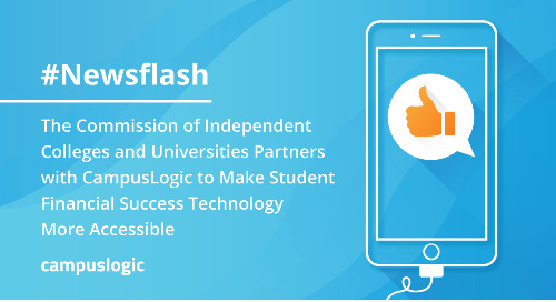 The Commission of Independent Colleges and Universities Partners with CampusLogic; Makes Student Financial Success Tech More Accessible