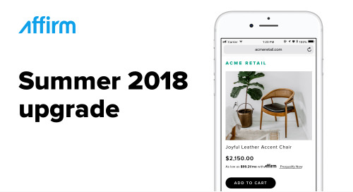 Introducing the Affirm Summer 2018 Upgrade