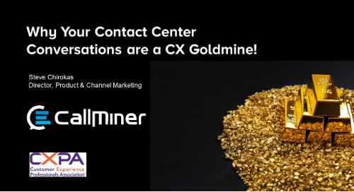 Why Your Contact Center Conversations Are A CX Goldmine! Hosted by CXPA