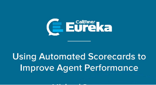 Making the Grade: Using Automatic Scorecards to Improve Agent Performance
