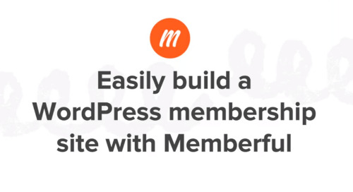 Easily Build a Membership Site with WordPress and Memberful
