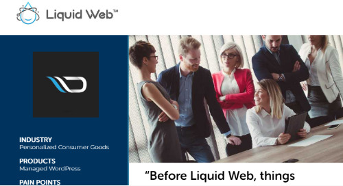 """""""Before Liquid Web, things would break"""" - Digiboost Case Study"""