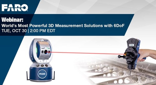 [WEBINAR] World's most powerful 3D measurement solutions with 6DoF