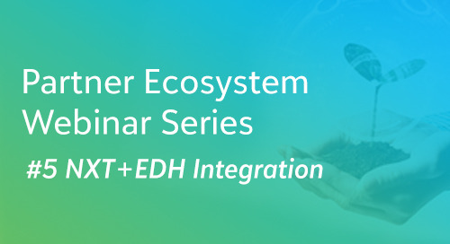 NXT + EDH Integration - Partner Ecosystem Series #5 -On Demand