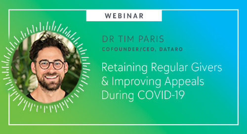 Retaining Regular Givers & Improving Appeals During COVID-19 - Webinar On-Demand