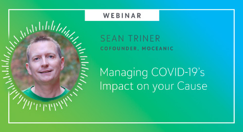 Managing COVID-19's Impact on your Cause - Webinar On-Demand