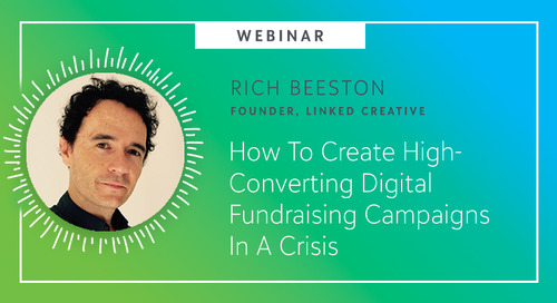 Webinar: How To Create High-Converting Digital Fundraising Campaigns In A Crisis