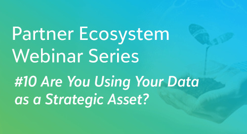 Are You Using Your Data as a Strategic Asset? - Partner Ecosystem Series #10 - On Demand