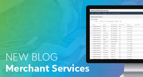 [NEW BLOG] How Blackbaud Merchant Services Makes Giving Easier