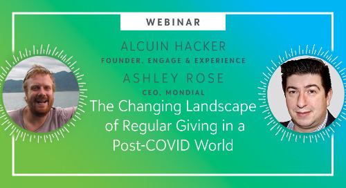 The Changing Landscape of Regular Giving in a Post-COVID World - Webinar On-Demand