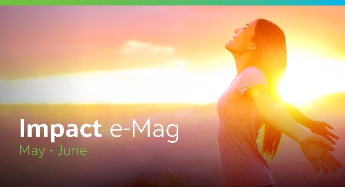 Impact e-Mag | May-June Newsletter