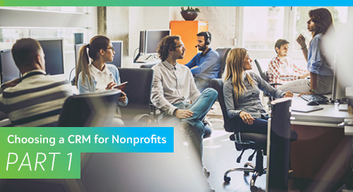 Choosing a CRM for Nonprofits, Part 1: Understanding Your Requirements