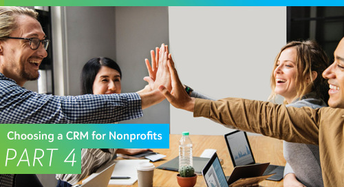 Choosing a CRM for Nonprofits, Part 4: Navigating Go-Live and Beyond