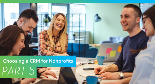 Choosing a CRM for Nonprofits, Part 5: Top Tips (or, What NOT to Do)