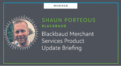 Blackbaud Merchant Services Product Update Webinar On-Demand